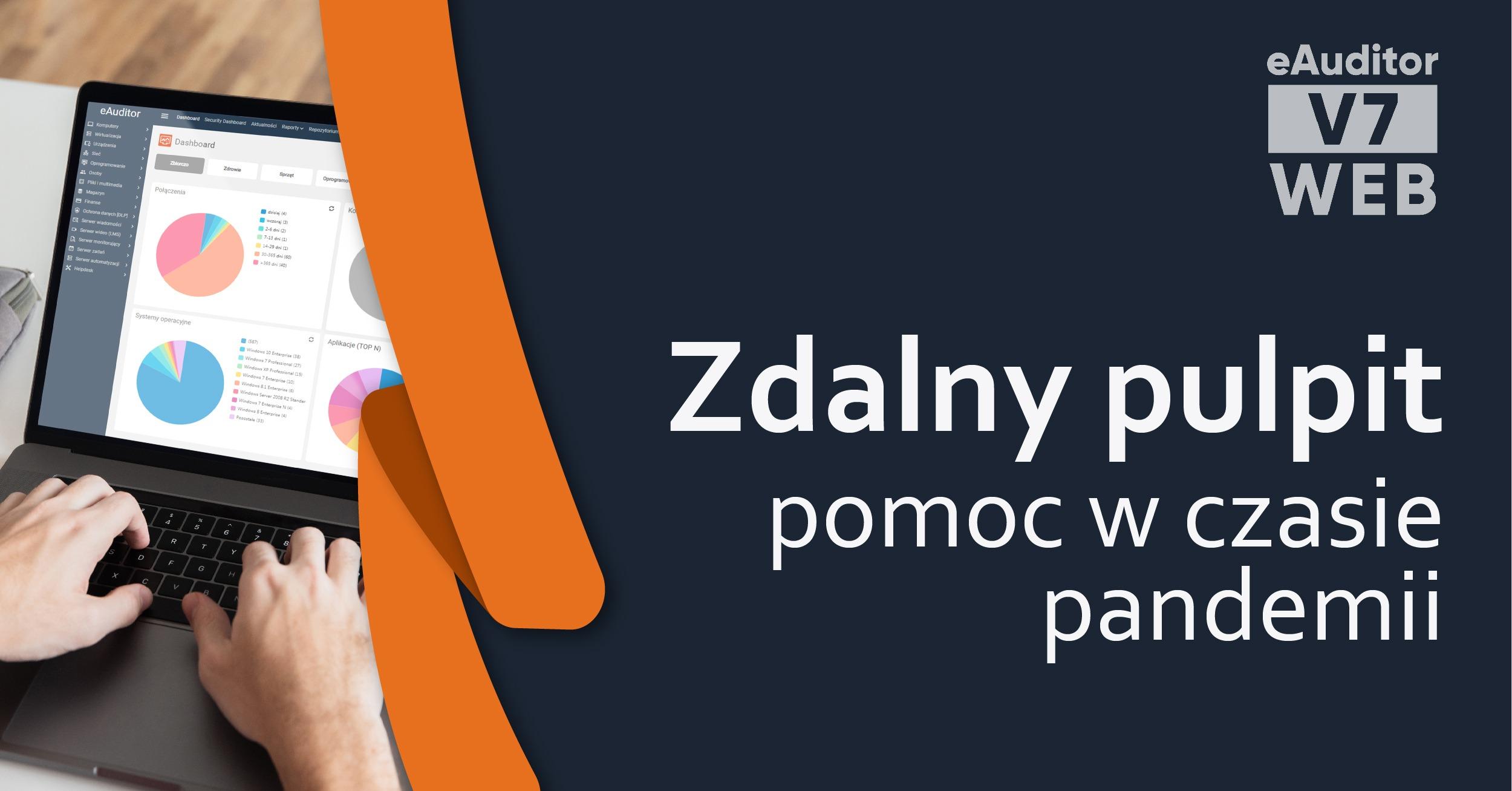 eAuditor Zdalny pulpit - pomoc w czasie pandemii